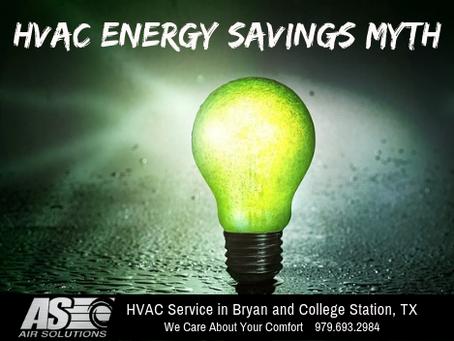 4 Myths About HVAC Energy Savings