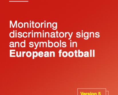 Monitoring discriminatory signs and symbols at UEFA