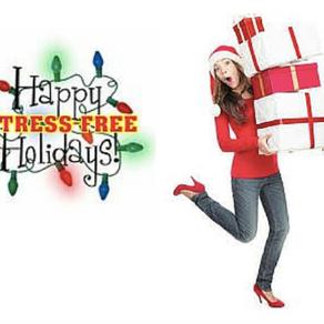 Keep the Holidays Stress-free!