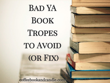 Bad YA Book Tropes to Avoid (or Fix)