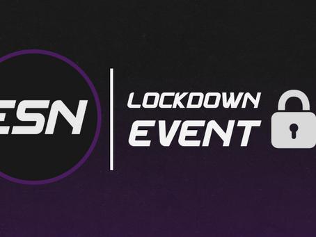 ESN Lockdown Event