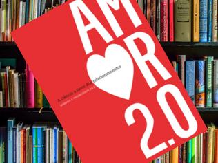 O amor merece atualização - resumo do livro AMOR 2.0 de Barbara L. Fredrickson