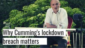 Why Dominic Cummings' lockdown breach matters