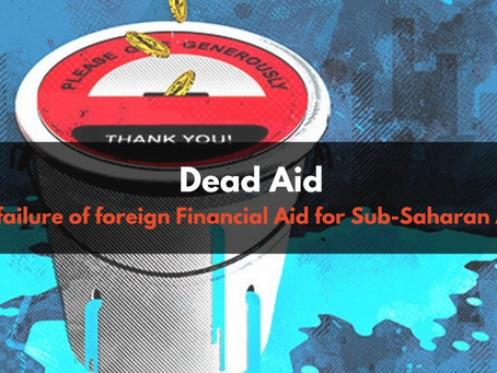 The Failure of Foreign Financial Aid in Sub-Saharan Africa