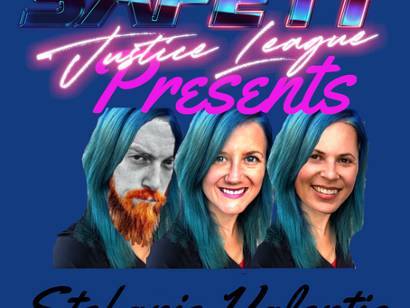 Stefanie Valentic on Safety Justice League Presents