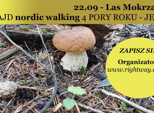 22.09 - Las Mokrzański Rajd nordic walking 4 PORY ROKU - JESIEŃ