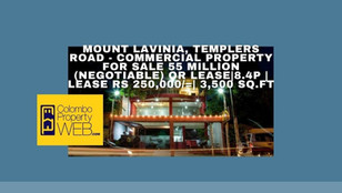 Mount Lavinia Commercial Property for Sale or Lease|8.4P - 55 Million (Negotiable) | 3,500 sq.ft