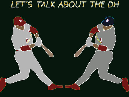 Let's Talk About The DH