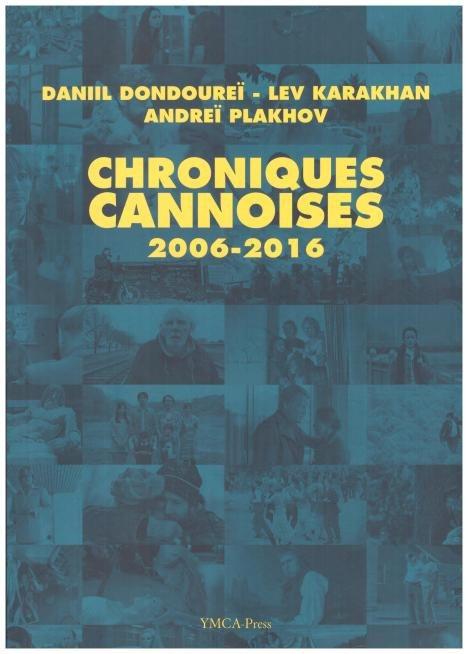 Chroniques cannoises, dialogues