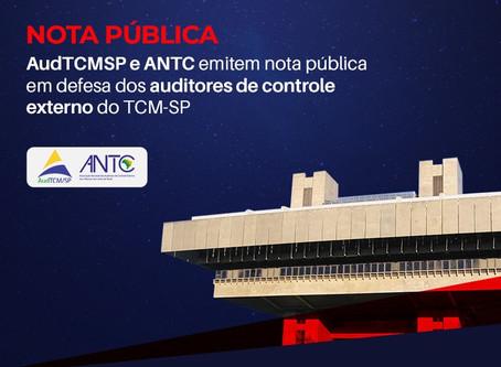 AudTCM-SP e ANTC emitem nota pública em defesa dos auditores de controle externo do TCM-SP