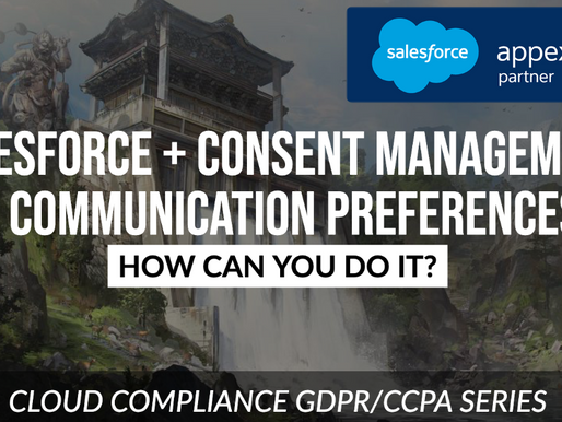 Managing Consent - Should you do it on Salesforce...and How?