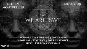 We Are Rave / Montpellier