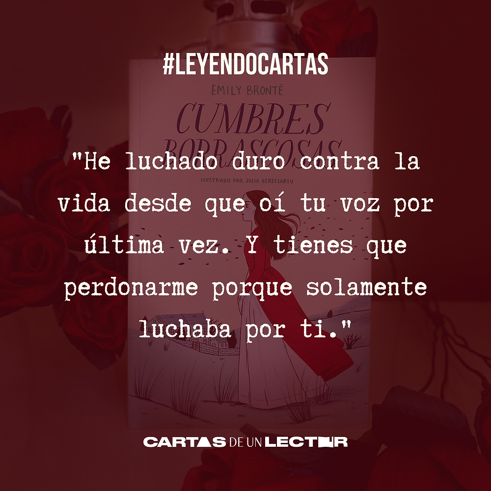 Frase/quote Cumbres Borrascosas