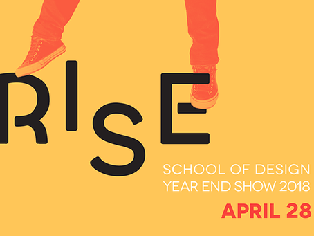 RISE -Year End Show @ GBC School of Design
