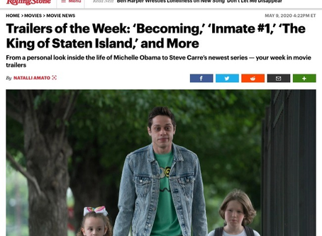 Trailers of the Week: 'Becoming,' 'Inmate #1,' 'The King of Staten Island,' and More