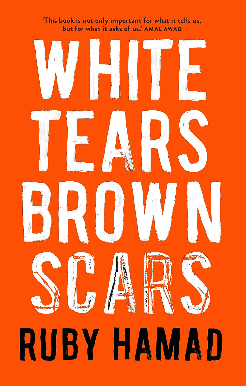 White Tears / Brown Scars by Ruby Hamad : the book slut book reviews thebookslut