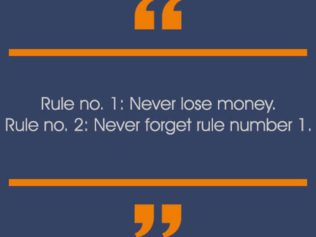 Quote Of The Day, The Rules, By Warren Buffett.