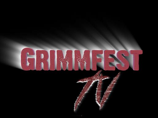 PRESS RELEASE: GRIMMFEST TV LAUNCHES MONDAY 20/4/20