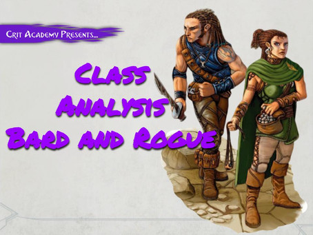 Class Analysis: Bard and Rogue