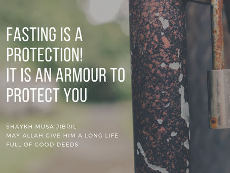 Fasting is a Protection