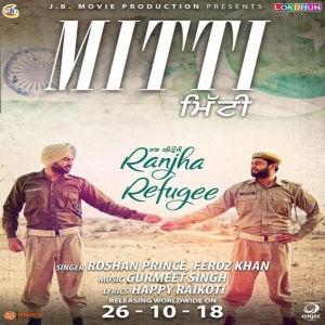 Djpunjab-tv. Com   download mitti ( free mp3) roshan prince.