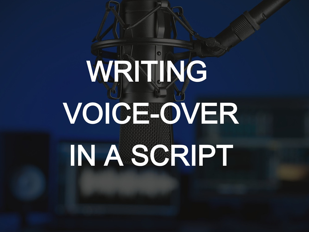 Writing Voice Over in a Script