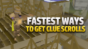 Fastest Ways to get Clue Scrolls (OSRS)