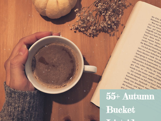 55+ ideas for your autumn bucket list