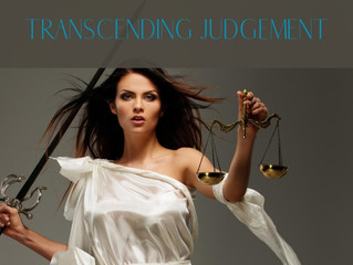 Transcending Judgement