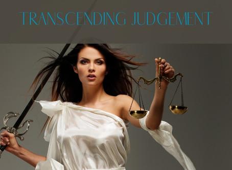 Transcending Judgement