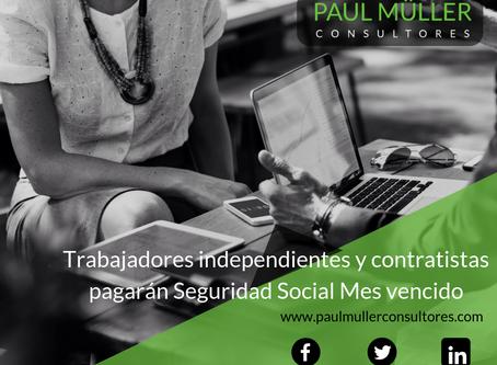 Trabajadores independientes y contratistas pagarán Seguridad Social mes vencido