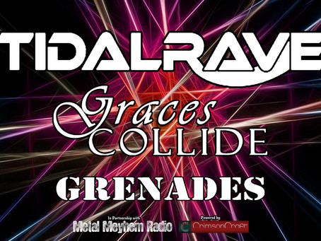 LARS Promotions Presents: Tidal Rave with Graces Collide and Grenades.