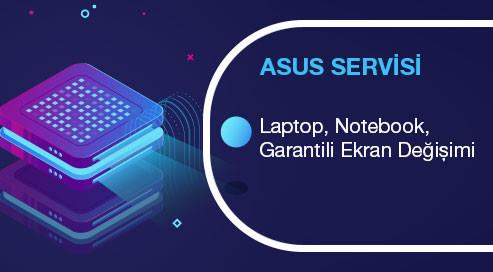Garantili Asus Laptop Ekran Değişimi | Ankara | Laptop Tamiri Ankara