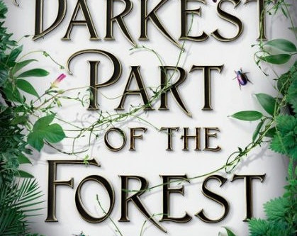 Book Review: The Darkest Part of the Forest by Holly Black