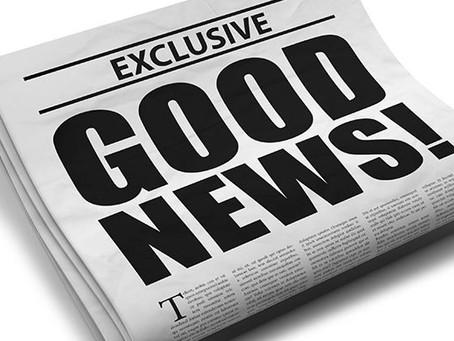 Good news!*
