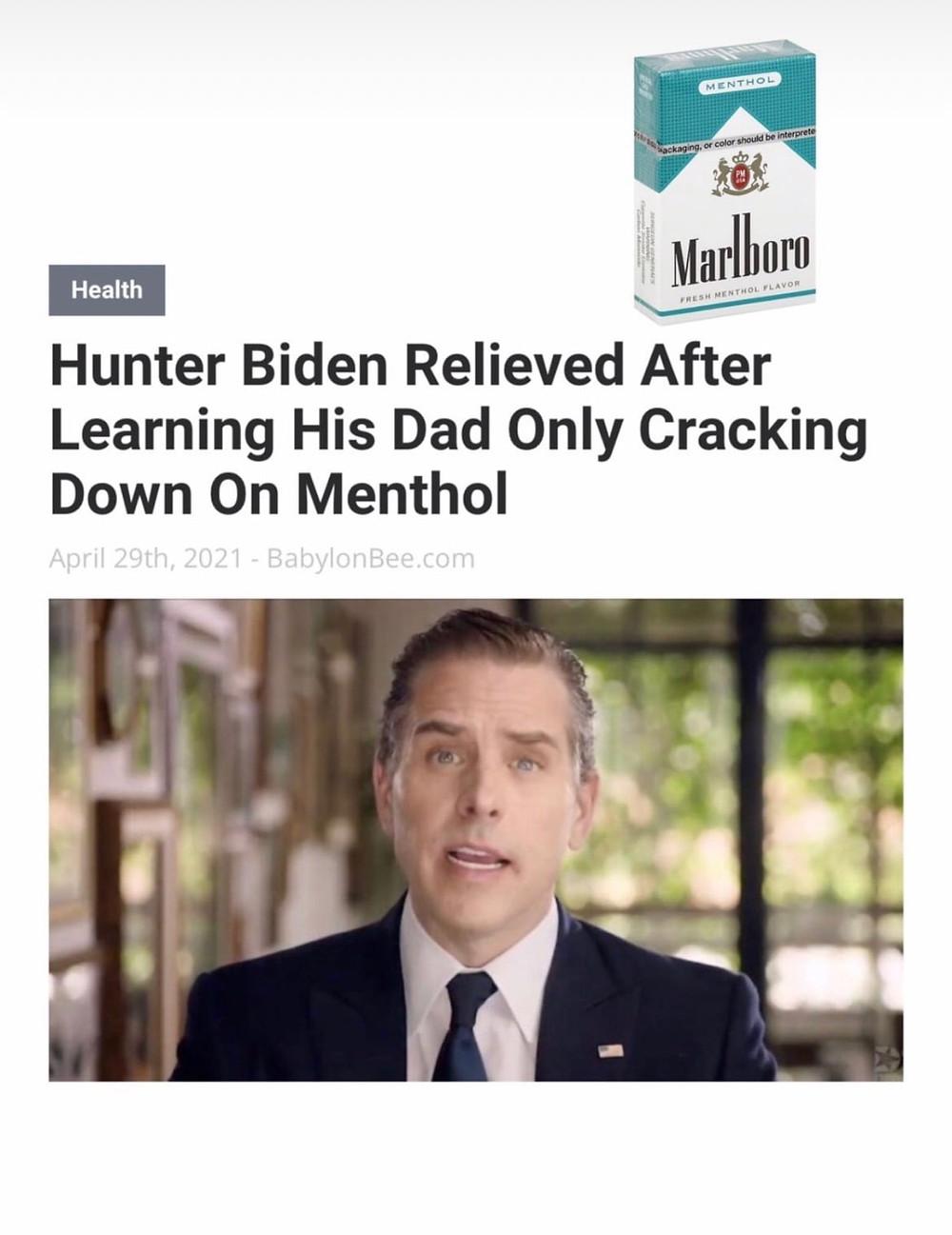 Hunter Biden relieved after learning his Dad only cracking down on Menthol Meme & Many More Hunter Biden Memes!