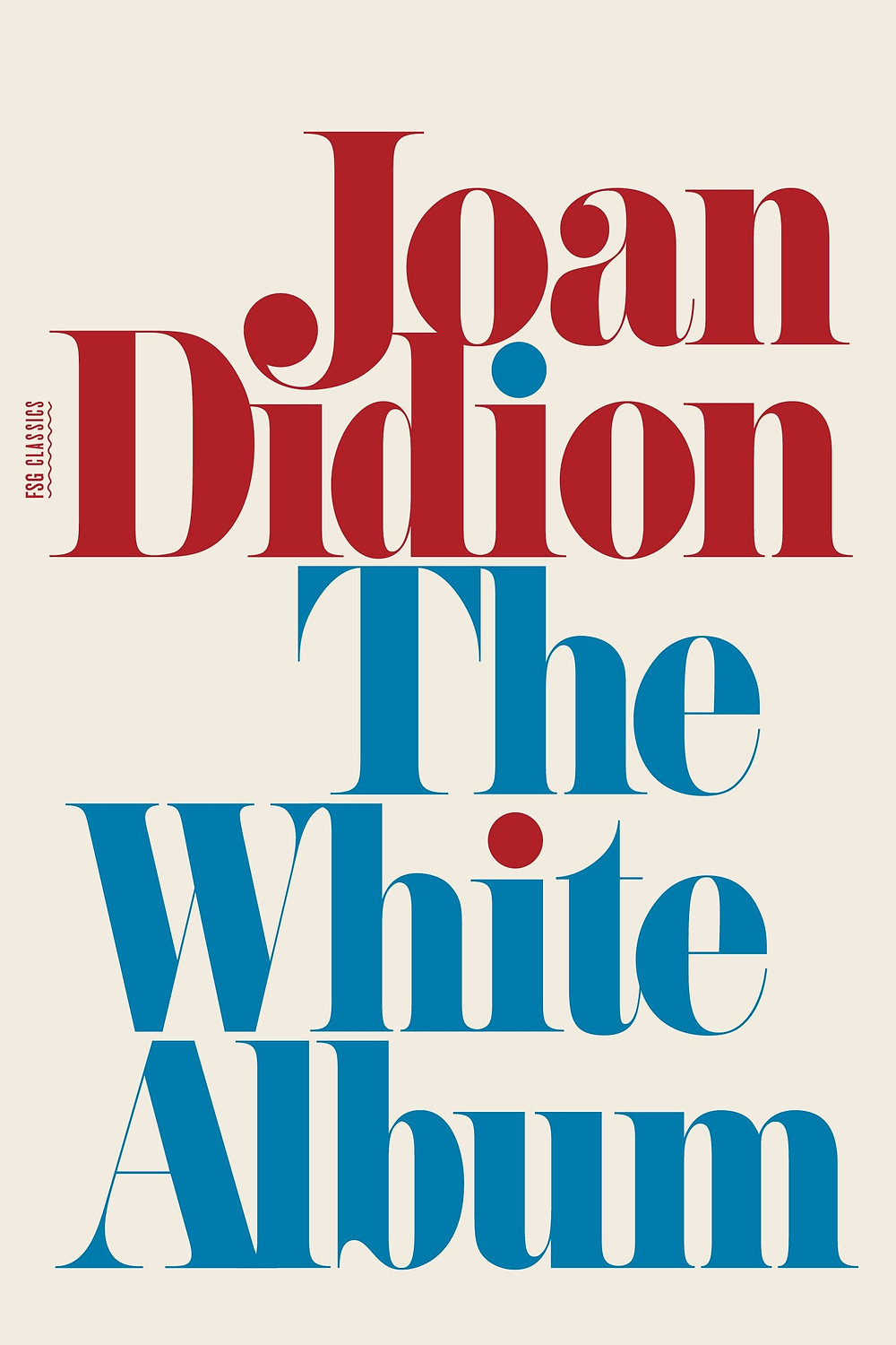 The White Album by Joan Didion : the book slut book reviews
