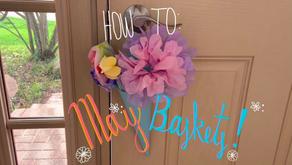 Tutorial – May Baskets & Flowers!!