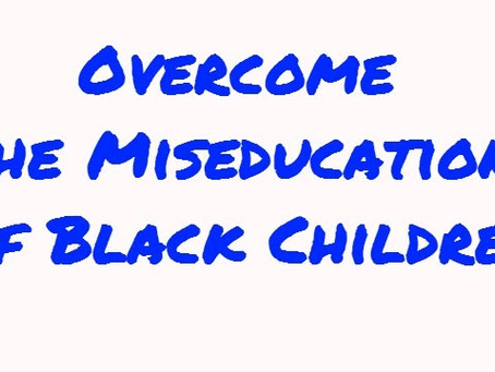 Miseducation of Black Youth