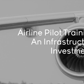 Airline Pilot Training: An Infrastructure Investment?