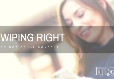 Swiping Right Doesn't Mean Consent