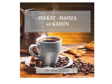 Aşırı kafein tüketimi  dikkat ve hafıza sorunları açısından bir belirti olabilir !
