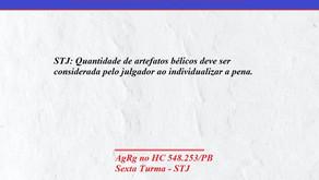 STJ: Quantidade de artefatos bélicos deve ser considerada pelo julgador ao individualizar a pena.