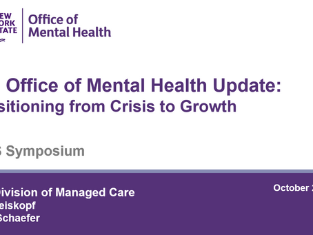 4-Presentation - NYS Office of Mental Health Update - Transitioning from Crisis to Growth