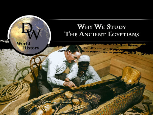 Why Should We Study Ancient Egypt