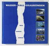1989 WASSER-FALL GRAUBÜNDEN