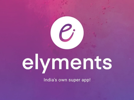 India launches its first ever super social media simplifier app Elyments!
