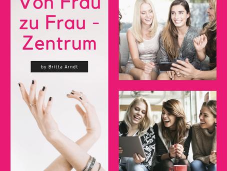 VON FRAU ZU FRAU - ZENTRUM by Britta Arndt