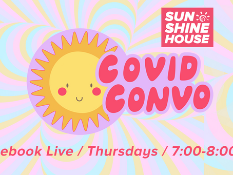 COVID Convo! Every Thursday on Facebook Live