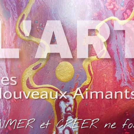 L'art des NOUVEAUX AIMANTS